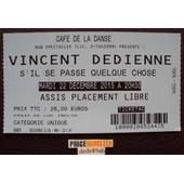 Billet Du Spectacle De Vincent Dedienne
