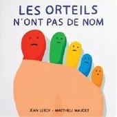 Les Orteils N'ont Pas De Nom de Jean Leroy- Matthieu Maudet