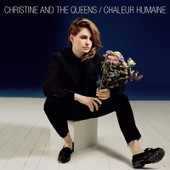 Chaleur Humaine - Christine And The Queens,