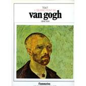 Tout L'�Uvre Peint De Van Gogh. Les Classiques De L'art de paolo lecaldano