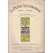 La Petite Illustration Serie Th�atre N� 40 - Ma Tante D'honfleur. Com�die En 3 Actes De M. Paul Gavaud