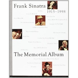 The Frank Sinatra Memorial Album Piano, Vocal & Guitar (with Chord Boxes)