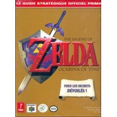 Zelda, Ocarina Of Time - Guide Strat�gique Officiel (V.F - N64) de Hollinger, Elizabeth M.