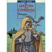 Les 7 Vies De L'epervier Tome 4 - Hyronimus de Andr� Juillard
