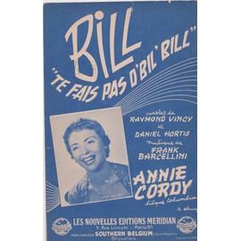 annie cordy te fais pas d'bile, bill