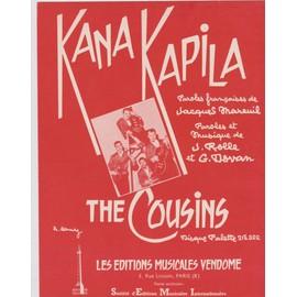 the cousins Kana Kapila