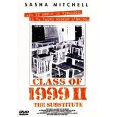 Class Of 1999 - 2 - The Substitute de Spiro Razatos