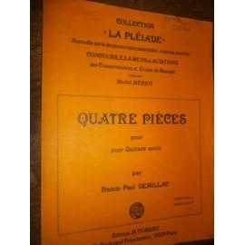 Quatre pieces pour guitare seule F.P. Demillac