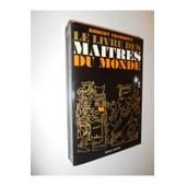 Le Livre Des Ma�tres Du Monde / Charroux, Robert / R�f: 26583 de Charroux