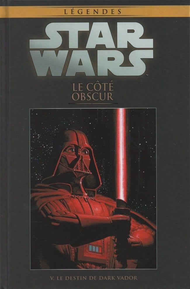 star wars legendes 2 :le coté obscur :le destin de dark vador