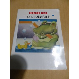 Henri Dès Le Crocodile Volume 9
