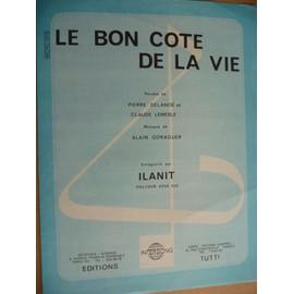 LE BON CÔTE DE LA VIE