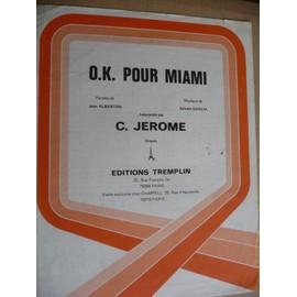 O.K. pour Miami C.Jerome