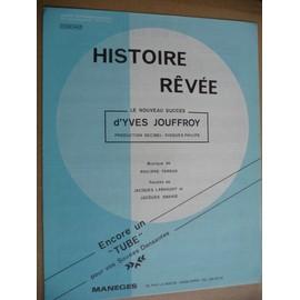 HISTOIRE RÊVEE    Yves Jouffroy