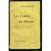 Les Contes De Minnie- Histoires De Betes, D Enfants, De Fees Et De Bonnes Gens de andr� lichtenberger