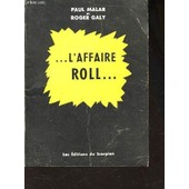 L'affaire Roll de MALAR PAUL - GALY ROGER