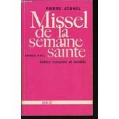 Missel De La Semaine Sainte - Annees A, B Etc / Edition Complete Et Durable. de pierre jounel