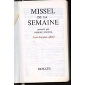 Missel De La Semaine - Texte Liturgique Officiel. de pierre jounel