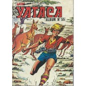 Album Reli� ( Recueil ) Yataca N� 55 : Yataca N� 186 ( 5 D�cembre 1983 ) + Yataca N� 187 + Yataca N� 188 ( 5 F�vrier 1984 ) [ Yataca, Le Fils-Du-Soleil + Ron Camaro + Kangourou Kid ] de collectif
