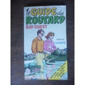 Guide Du Routard Sud Ouest 1990/91 de hachette