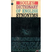 A Dictionary Of English Synonyms And Synonymous Expressions de SOULE RICHARD