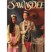 Sawasdee, Vol. 26, N� 2, Feb. 1997 (Contents: Traditions In Silk. Asia, The Spirit Of Place. Thai Tracks. Metro Beat. Scaling The Towers Of Krabi...) de COLLECTIF