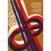 Problems In Political Economy, An Urban Perspective de GORDON DAVID M.