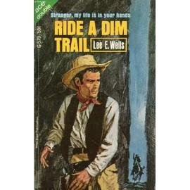 Ride A Dim Trail / Showdown In The Cayuse