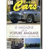 British Cars - N�5 - Juil/Aout 1992 - Le Magazine De La Voiture Anglaise - Technique - Essais - Nouveautes - Healey France: Une Course De Big Healey, Aston Martin Db4, Potins D'hiver ... de COLLECTIF