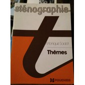 St�nographie Th�mes de Monique Sadot