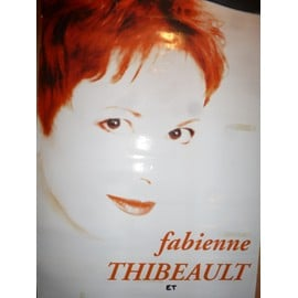 FABIENNE THIBEAULT affiche 60 x 40. Emi Music France