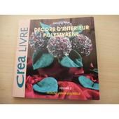 D�cors D'int�rieur Polystyr�ne Cr�a Livre Volume 2 / Patrons Grandeur R�elle de marianne perlot