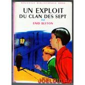 Un Exploit Du Clan Des Sept de Enid Blyton