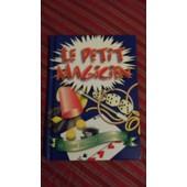 Le Petit Magicien(50 Tours De Magie Incroyables de COLLECTIF