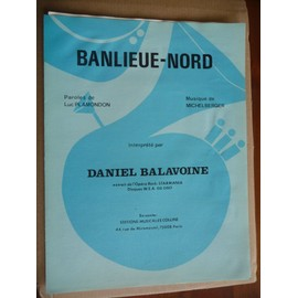 BANLIEUE-NORD Daniel Balavoine