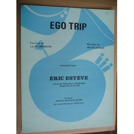EGO TRIP Eric Estève