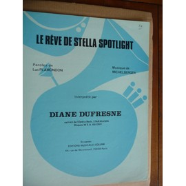 Le rêve de stella Spotlight Diane Dufresne