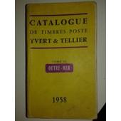 Catalogue De Timbres-Poste 1958 Tome Iii Outre-Mer de Yvert & Tellier