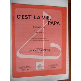 C'est la vie, papa Vicky Leandros