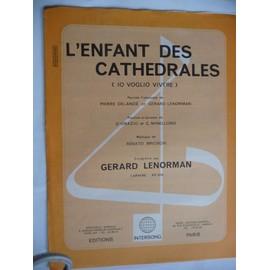 L'ENFANT DES CATHEDRALES Gérard Lenorman