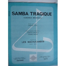 SAMBA TRAGIQUE Les machucambos