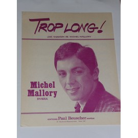 TROP LONG!  Michel Mallory