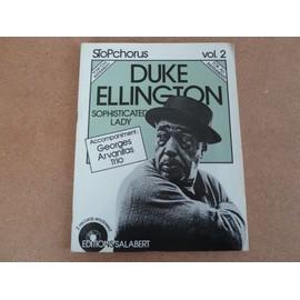 Duke Ellington Partition Song Book Stop Chorus Vol 2. Inclus 2 Vinyles 45 Tours. Accompagne Georges Arvanitas Trio. Vol 3