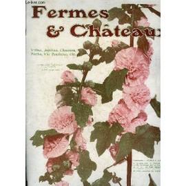 Fermes & Chateaux N°17 Janv. 1907 - E Chasseur De Chevreuil(Frontispice). Bodmer. La Hongrie Agricole ..E. De Rodiczky.La Vente Du Lait En Nature. . Paul Messier. Les Mauves Et Les Géraniums ...
