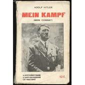 Mein Kampf (Mon Combat) - L'antis�mitisme - L'anti-Marxisme - Le Racisme - L'anschluss. Extraits De Mein Kampf Accompagn�s De Commentaires de Adolf Hitler, E. L. Michel