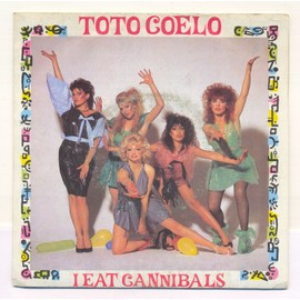 toto coelo - 45 Tours - Face 1 i eat cannibals /// Face 2 i eat cannibals ( part II )