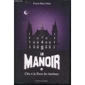 Le Manoir Tome 2 Clea Et La Porte Des Fantomes de BRISOU-PELLEN EVELYNE