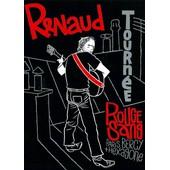 Renaud - Tourn�e Rouge Sang, Paris Bercy + Hexagone de Richard Valverde