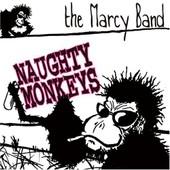 Naughty Monkeys - The Marcy Band