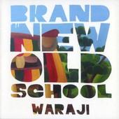 Brand New Old School - Waraji